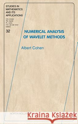 Numerical Analysis of Wavelet Methods Albert Cohen A. Cohen 9780444511249