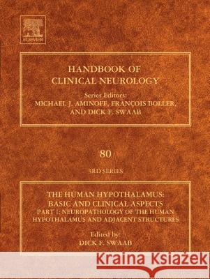 Human Hypothalamus: Basic and Clinical Aspects,  Part II. Handbook of Clinical Neurology (Series Editors: Aminoff, Boller and Swaab) Swaab, Dick. F. 9780444514905