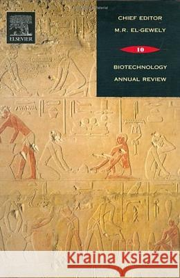 Biotechnology Annual Review M. R. El-Gewely 9780444517494