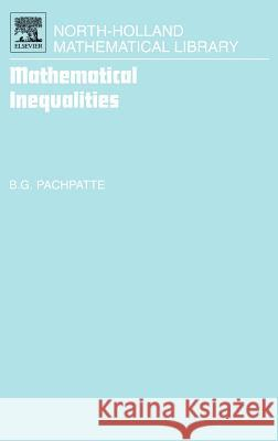 Mathematical Inequalities B. G. Pachpatte 9780444517951