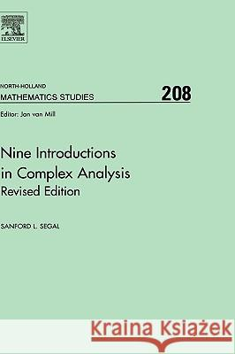 Nine Introductions in Complex Analysis - Revised Edition Sanford L. Segal 9780444518316