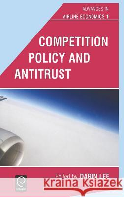 Competition Policy and Antitrust Darin Lee 9780444518439