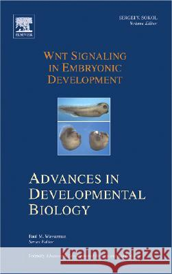 WNT Signaling in Embryonic Development Sergei Y. Sokol 9780444528742