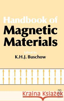 Handbook of Magnetic Materials K. H. J. Buschow 9780444530226