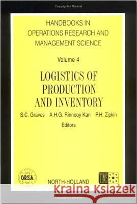 Logistics of Production and Inventory S. C. Graves A. H. G. Rinnooy Kan P. H. Zipkin 9780444874726