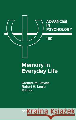 Memory in Everyday Life Davis G G. M. Davies R. H. Logie 9780444889973