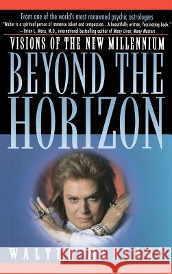 Beyond the Horizon: Visions of a New Millennium Walter Mercado 9780446520669