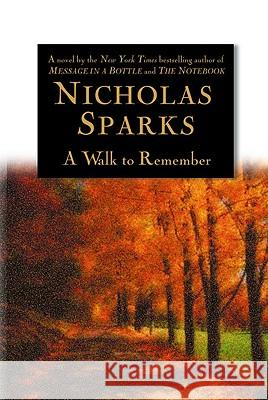 A Walk to Remember Nicholas Sparks 9780446525534