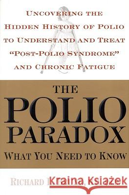 The Polio Paradox: What You Need to Know Richard L. Bruno 9780446529075