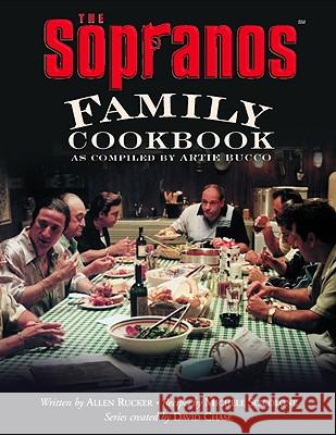 The Sopranos Family Cookbook: As Compiled by Artie Bucco Artie Bucco Allen Rucker Michele Scicolone 9780446530576