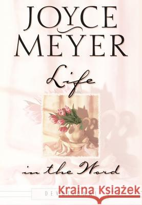 Life in the Word Devotional Joyce Meyer 9780446532099 Faithwords