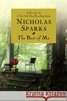 The Best of Me Nicholas Sparks 9780446547635