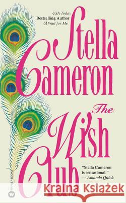 The Wish Club Stella Cameron 9780446604314
