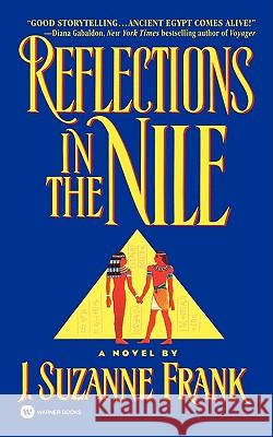 Reflections in the Nile J. Suzanne Frank 9780446605793