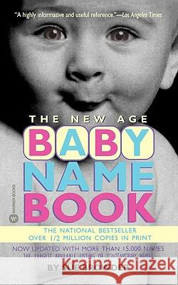 The New Age Baby Name Book Sue Browder 9780446606073