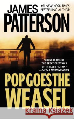 Pop Goes the Weasel James Patterson 9780446608817 Warner Books