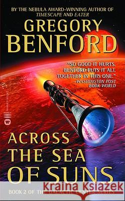 Across the Sea of Suns Gregory Benford 9780446611565