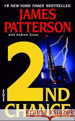 2nd Chance James Patterson Andrew Gross 9780446612791 Warner Books
