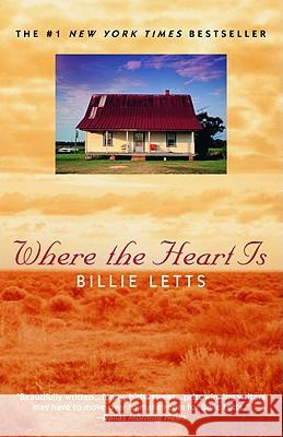 Where the Heart is Billie Letts 9780446672214