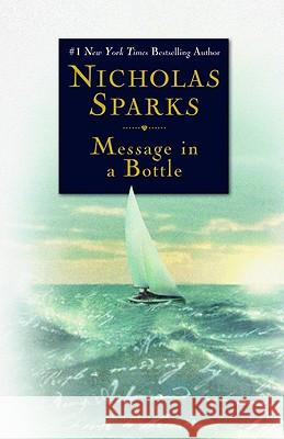 Message in a Bottle Nicholas Sparks 9780446676076