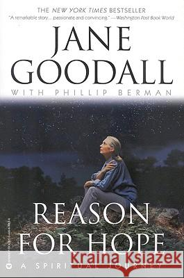 Reason For Hope Jane Goodall Phillip Berman 9780446676137 Warner Books