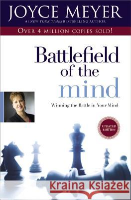 Battlefield of the Mind: Winning the Battle in Your Mind Joyce Meyer 9780446691093
