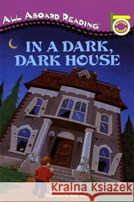 In a Dark, Dark House Jennifer A. Dussling Davy Jones 9780448409702 Grosset & Dunlap