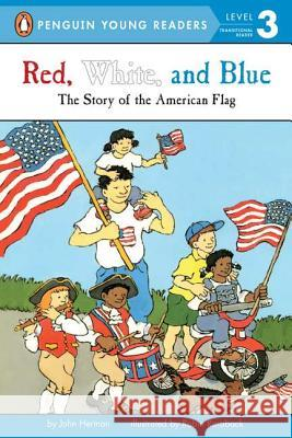 Red, White, and Blue John Herman Robin Roraback 9780448412702