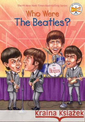 Who Were the Beatles? Geoff Edgers Jeremy Tugeau 9780448439068