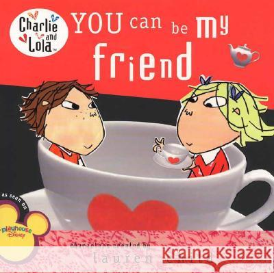 You Can Be My Friend Lauren Child 9780448448404