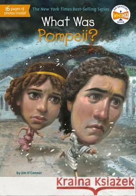 What Was Pompeii? Jim O'Connor Fred Harper John Hinderliter 9780448479071