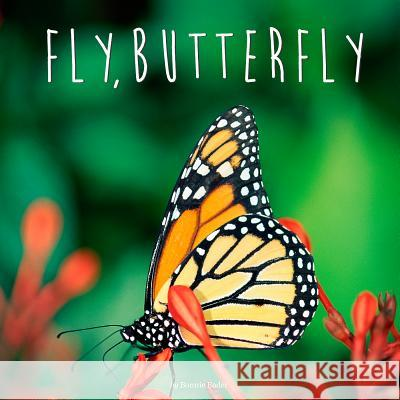 Fly, Butterfly Bonnie Bader 9780448479194