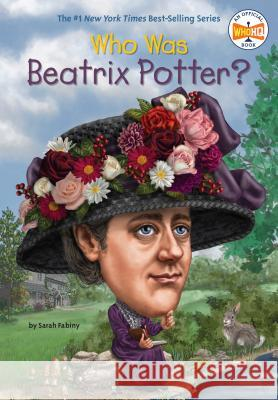 Who Was Beatrix Potter? Sarah Fabiny Mike Lacey Nancy Harrison 9780448483054