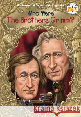 Who Were the Brothers Grimm? Avery Reed John O'Brien 9780448483146