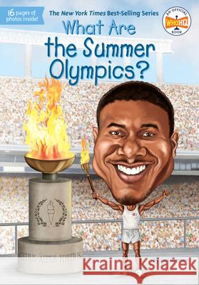 What Are the Summer Olympics? Gail Herman Stephen Marchesi Kevin McVeigh 9780448488349