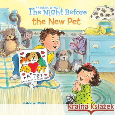 The Night Before the New Pet Natasha Wing Amy Wummer 9780448489032