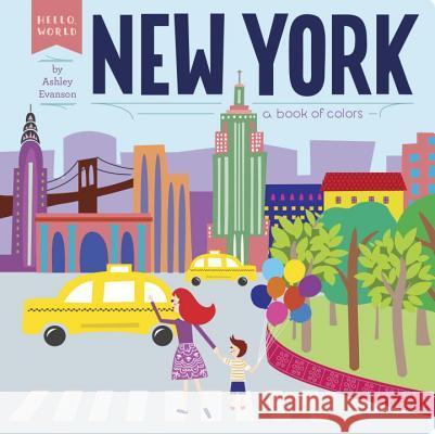New York: A Book of Colors Ashley Evanson Ashley Evanson 9780448489131