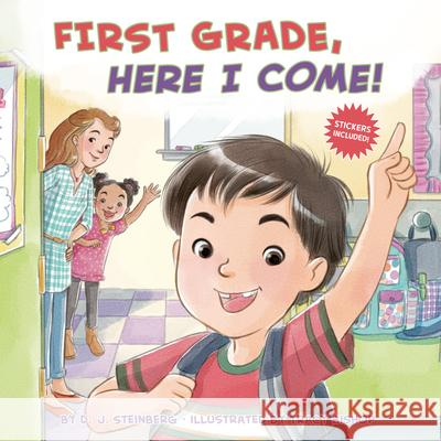 First Grade, Here I Come! D. J. Steinberg Tracy Bishop 9780448489209