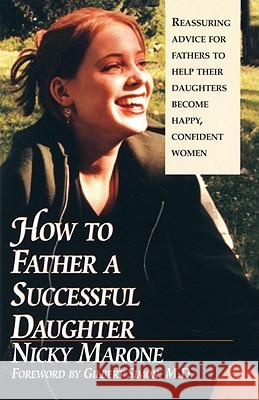 How to Father a Successful Daughter Nicky Marone Gilbert Simon 9780449002605