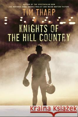 Knights of the Hill Country Tim Tharp 9780449812877