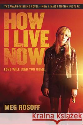 How I Live Now Meg Rosoff 9780449819609