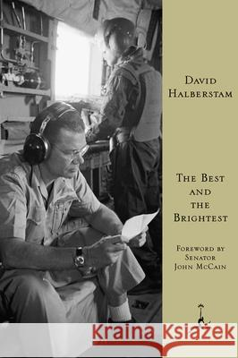 Best and the Brightest David Halberstam 9780449908709 Ballantine Books