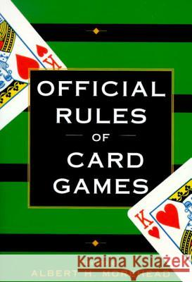Official Rules of Card Games Albert H. Morehead 9780449911587