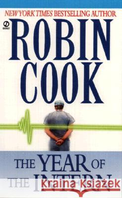 The Year of the Intern Robin Cook 9780451165558