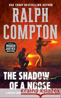 The Shadow of a Noose Ralph Compton Ralph Cotton 9780451193339