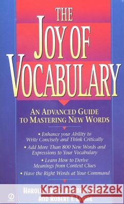 The Joy of Vocabulary: An Advanced Guide to Mastering New Words Harold Levine Robert T. Levine Norman Levine 9780451193964