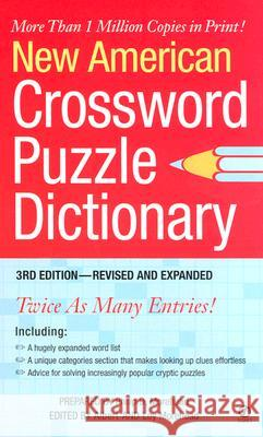 New American Crossword Puzzle Dictionary Albert H. Morehead Loy Morehead Philip D. Morehead 9780451212559