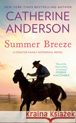 Summer Breeze Catherine Anderson 9780451217103