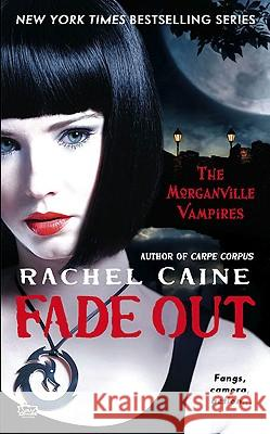 Fade Out Rachel Caine 9780451228666