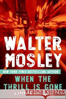 When the Thrill Is Gone Walter Mosley 9780451235657